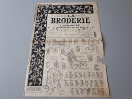 """Revue Ancienne  """" La Broderie Lyonnaise """" 1911  N° 307 & - Magazines: Abonnements"""