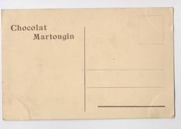 Publicité CHOCOLAT MARTOUGIN - Advertising