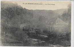 15 LA-ROCHE-CANILLAC . Le Pont Gival  , édit : Bessot Et Guionie  , Années 10 , état Extra - France