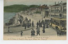MARSEILLE - La Plage Vue Du Côté Gauche (tramway ) - Autres