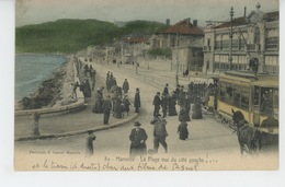 MARSEILLE - La Plage Vue Du Côté Gauche (tramway ) - Marseille