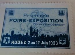 RODEZ 1933 1ere FOIRE - EXPOSITION DU PAYS ROUERGAT AVEYRON  Timbre Vignette Erinnophilie -Neuf * - Erinnophilie