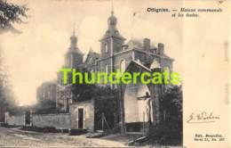CPA OTTIGNIES MAISON COMMUNALE  NELS SERIE 11 NO 287 - Ottignies-Louvain-la-Neuve