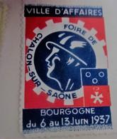1937 - CHALONS-SUR-SAONE BOURGOGNE  FOIRE EXPOSITION  VILLE D'AFFAIRES Timbre Vignette Erinnophilie -Neuf * - Erinnophilie