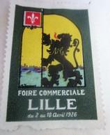 1926 - LILLE  FOIRE EXPOSITION COMMERCIALE  Timbre Vignette Erinnophilie -Neuf * - Erinnophilie