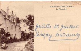 Juigné-sur-Loire Animée Le Monatère Carte RARE - France