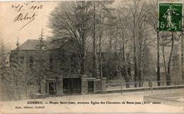 91 ..CORBEIL .. MUSEE SAINT JEAN .. ANCIENNE EGLISE DES CHEVALIERS DE SAINT JEAN .. 1908 - Corbeil Essonnes