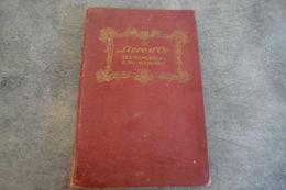Le Livre D'or Des Fiançailles & Du Mariage Par Le Bibliophile JEAN - Préface De Maurice Vitrac 258 Pages - - Histoire