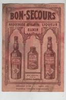 Publicité Bon Secours Arquebuse Elixir Liqueur - Werbung