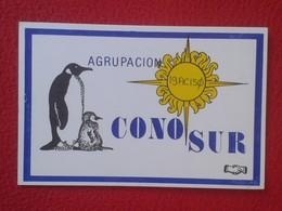 POSTAL TYPE POST CARD QSL RADIOAFICIONADOS RADIO AMATEUR AMÉRICA DEL SUR CONO AGRUPACIÓN ARGENTINA CHILE URUGUAY PENGUIN - Tarjetas QSL