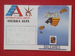 POSTAL TYPE POST CARD QSL RADIOAFICIONADOS RADIO AMATEUR ISLAS BALEARES BALEARIC ISLANDS PALMA DE MALLORCA SIERRA ALFA - Sin Clasificación