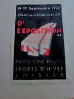 1937 LYON PALAIS FOIRE INTERNATIONALE DE LYON 9é EXPOSITION RADIO CINE PHOTO SPORTS-Timbre Vignette Erinnophilie -Neuf * - Commemorative Labels