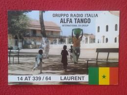 POSTAL TYPE POST CARD QSL RADIOAFICIONADOS RADIO AMATEUR GRUPPO ALFA TANGO ITALIA GROUP SENEGAL AFRICA AFRIQUE VER FOTOS - Tarjetas QSL