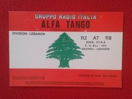 POSTAL TYPE POST CARD QSL RADIOAFICIONADOS RADIO AMATEUR GRUPPO ALFA TANGO ITALIA LEBANON LIBANO ASIA FLAG BANDERA VER F - QSL-Karten