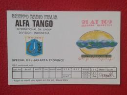 POSTAL TYPE POST CARD QSL RADIOAFICIONADOS RADIO AMATEUR GRUPPO ALFA TANGO ITALIA INDONESIA JAKARTA PROVINCE YAKARTA VER - Tarjetas QSL