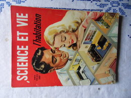 HORS SERIE SCIENCE ET VIE N° DE 1951 L HABITATION - Huis & Decoratie