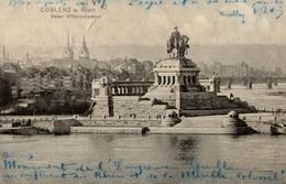 CPA Coblenz A. Rhein Kaiser Wilhelm-Denkmal - Koblenz