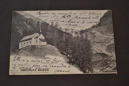 Carte Postale 1904 Chapelle Alpestre  Dans Le Jura Pub Chocolat Klaus - Unclassified