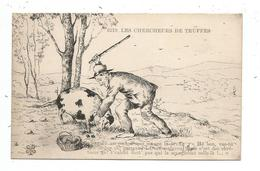 Les Chercheurs De Truffes - Dessin - Cochon - France