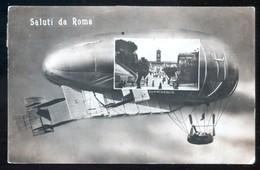 ROMA - 1918   - SALUTI  CON  DIRIGIBILE - FOTOMONTAGGIO - Dirigibili