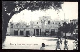 FIUGGI - FROSINONE - 1924 - GRAND HOTEL - CAFFE E TEATRO - BELLA ED ANIMATA!!! - Frosinone