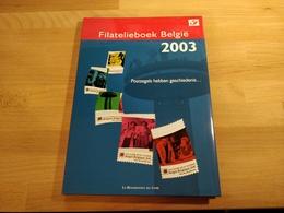 Filatelieboek 2003 Met Volledige Jaargang Postfris - Années Complètes