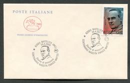 FDC ITALIA 2006 - CAVALLINO - ANNIVERSARIO NASCITA ENRICO MATTEI - MATELICA ( MC ) - 370 - 6. 1946-.. Repubblica