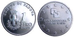 04661 GETTONE TOKEN JETON PRE EURO EURO DI PADOVA BANCA ANTONIANA POPOLARE VENETA - Italy