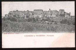 LUGNANO IN TEVERINA - TERNI - 1908 - PANORAMA - Terni