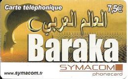 CARTE-PREPAYEE-7.5€-SYMACOM-BARAKA-31/12/10 -GRATTE- T BE- - France