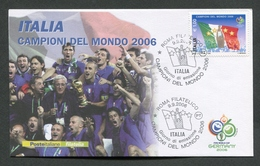 FDC ITALIA 2006 - CAVALLINO - ITALIA CAMPIONI DEL MONDO 2006 - GERMANY 2006 - 395 - 6. 1946-.. Repubblica
