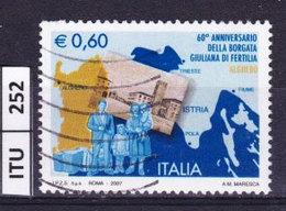 ITALIA REPUBBLICA  2007, Borgata Giuliana A Fertilia, Usato - 6. 1946-.. Repubblica