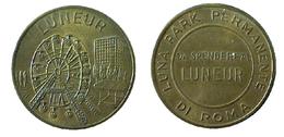 00443 GETTONE TOKEN JETON AMUSEMENT LUNA PARK LUNEUR ROMA - Italy