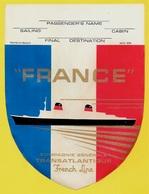 Etiquette De Bagages PAQUEBOT FRANCE Compagnie Générale Transatlantique FRENCH LINE * Blason Bateau - Boats