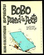 """Mini-récit N° 296 - """" BOBO PREND LA PORTE """" De ROSY Et DELIèGE - Supplément à Spirou - Monté. - Spirou Magazine"""