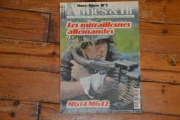 Mitrailleuses Allemandes MG34 MG42 Hors Série ARMES & TIR N° 2 82 Pages 1995 - Armes Neutralisées