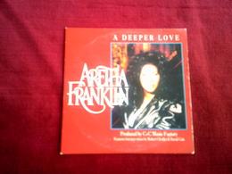 ARETHA  FRANKLIN  ° A DEEPER LOVE - Autres - Musique Anglaise