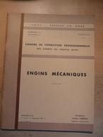 Cahier Formation Cadre Engins Mécaniques 1961 SNCF Train Cheminot Chemin De Fer - Chemin De Fer & Tramway