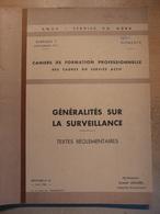 Cahier Formation Cadre Généralités Surveillance Textes Réglementaires 1961  SNCF Train Cheminot Chemin De Fer - Railway & Tramway