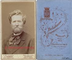 CDV Belgique-beau Portrait De Caractère- Mention SEIWL Au Dos-Homme- Photo Delabarre Froment à Bruxelles - Old (before 1900)