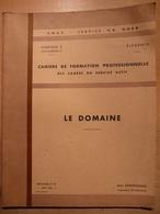 Cahier Formation Cadre Le Domaine 1964 SNCF Train Cheminot Chemin De Fer - Chemin De Fer & Tramway