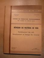 Cahier Formation Cadre Revision Matériel De Voie Rail Traverse 1968  SNCF Train Cheminot Chemin De Fer - Railway & Tramway