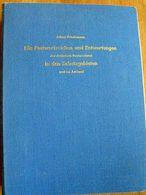 """A. Friedemann """"Die Postwertzeichen Und Entwertungen Der Deutschen Postanstalten In Den Schutzgebieten Und Im Ausland"""" - Kolonien Und Auslandsämter"""