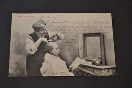 Carte Postale 1900 Chez Le Coiffeur Une Coupe De Cheveux - Humour