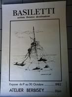 Affiche - Dijon 1982 - Atelier Berbisey Basiletti Peintre Et Déssinateur. - Affiches