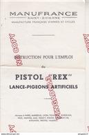 Au Plus Rapide Lot Publicité Manufrance Pistol Rex Lance-pigeons Artificiels Ball Trap Chasse Fusil - Advertising