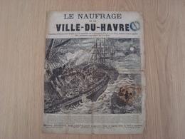 JOURNAL LE NAUFRAGE DE LA VILLE-DU-HAVRE MAISON AUBERT VALADIER - Historical Documents