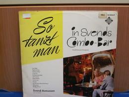 LP399- SO TANZ MAN IN SVENDS COMBO-BAR - SVEND ASMUSSEN - Hit-Compilations