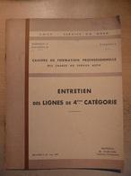 Cahier Formation Cadre Entretien Des Lignes De 4eme Catégorie 1959  SNCF Train Cheminot Chemin De Fer - Chemin De Fer & Tramway