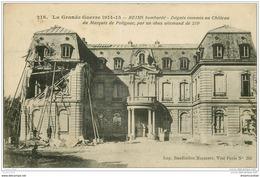 51 REIMS. Château Marquis Polignac 1915 - Reims